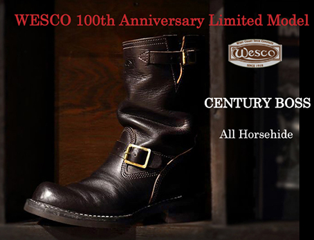 "[ウエスコ] WESCO 100th Anniversary Limited Model """"CENTURY BOSS"""" All Horsehide"