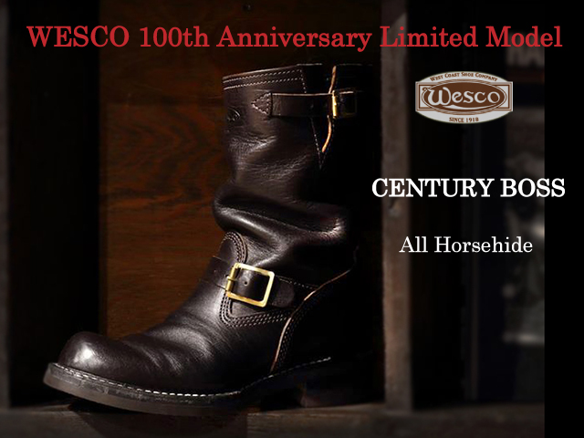 "[ウエスコ] WESCO 100th Anniversary Limited Model """"CENTURY BOSS"""" All Horsehide 【予約】"