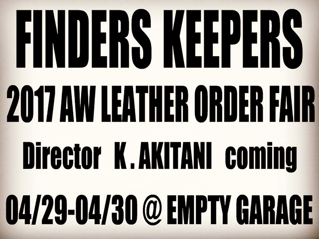 Finderskeepers 2017AW レザー店頭受注会