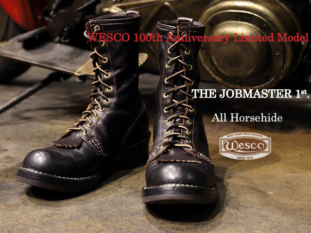 "[ウエスコ] WESCO 100th Anniversary Limited Model """"JOBMASTER 1st"""" All Horsehide 【予約】"