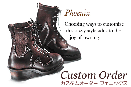 WESCO Phoenix Boots ウエスコブーツ フェニックス オーダーメイド
